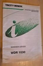 Tricity Bendix WDR1030 Washing Machine Washer Dryer Instruction Book User Guide