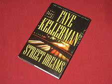 Street Dreams - by Faye Kellerman - Hardcover - Like New