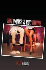 Hot Wings & Rug Burns: Or How I Learned to Stop Worrying and Love the Blonde