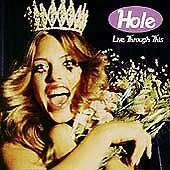 "Hole, Live Through This "" LIKE NEW """