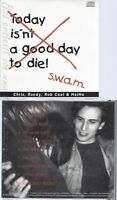 CD--SWAM--TODAY IS'NT A GOOD DAY TO DIE