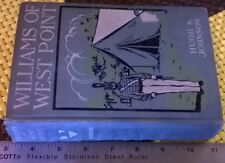 Williams Of West Point by Hugh S. Johnson (1908 Hardcover)