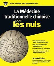 La Médecine traditionnelle chinoise pour les Nuls (jean Pelissier) | First