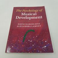 The Psychology of Musical Development by Alexandra Lamont, David Hargreaves 2017