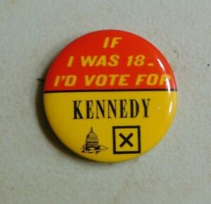 Ted Kennedy 1972 campaign pin button political