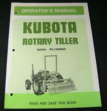 Kubota Rotary Tiller Fl1520c Operators Maintenance Owners Manual Book Catalog