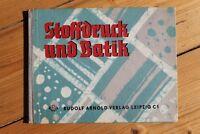 9324 Stoffdruck E Batik DDR Libro 1962 Libretto Istruzioni Fai da Te Creativo