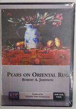 Robert A. Johnson: Pears on Oriental Rug - Art Instruction DVD
