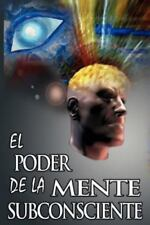 El Poder de La Mente Subconsciente ( the Power of the Subconscious Mind ) (Paper