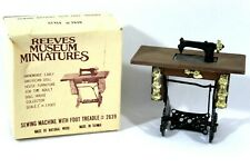 Reeves Museum Miniatures Sewing Machine with Foot Treadle & Box Dollhouse