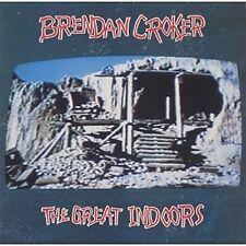 Brendan Croker - Great indoors (1991)