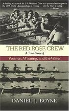 Red Rose Crew, The: A True Story of Women, Winning, and the Water-ExLibrary