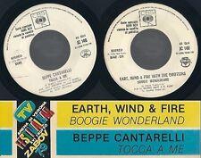45 GIRI  EART, WIND & FIRE …/ BEPPE CANTARELLI – BOOGIE WONDERLAND / TOCCA A ME