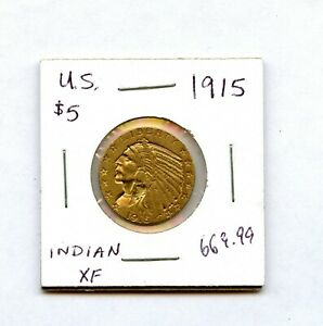 1915 Five Dollar Indian XF +++