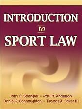 NEW Introduction to Sport Law by John O. Spengler