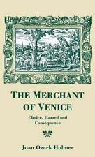 The Merchant of Venice: Choice, Hazard and Consequence