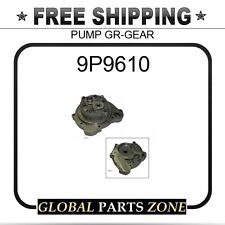 9P9610 - PUMP GR-GEAR  fits Caterpillar (CAT)