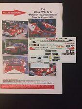 DECALS 1/43 MITSUBISHI LANCER LOIX RALLYE TOUR DE CORSE 1999 RALLY FRANCE WRC