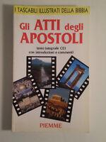 D464 GLI ATTI DEGLI APOSTOLI TESTO INTEGRALE CEI TASCABILI BIBBIA PIEMME 1990