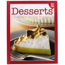 Desserts: Everyday Recipes To Enjoy By Parragon (Hardback, 2013) - NEW