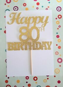 Cake Topper, 80th, Happy Birthday. Sparkly Glitter. Other Colours also.