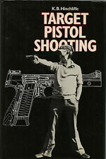 TARGET PISTOL SHOOTING BY HINCHLIFFE 1981 1ST EDITION