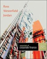 Essentials of Corporate Finance, 8th Edition - standalone book by Ross Franco M