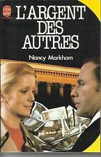 NANCY MARKHAM L'ARGENT DES AUTRES