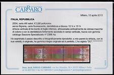 2004 REPUBBLICA ALTO VALORE € 2,80 VARIETA' STRISCIA 3V CERT CARRARO C/3469