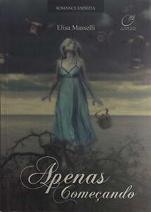 Spenas Comecando by Elisa Masselli IN PORTUGUESE used paperback