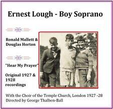 Ernest Lough/Ron Mallett/ Douglas Horton Boy Sopranos -Original Pearl Recordings