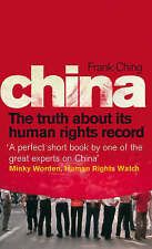 China: The Truth About Its Human Rights Record by Frank Ching (Paperback, 2008)