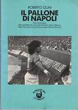 (Sport - Calcio) ROBERTO CIUNI - IL PALLONE DI NAPOLI - SHAKESPEARE & COMPANY