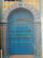 Muhammad and the Believers : At the Origins of Islam by Fred M. Donner (2012, T…