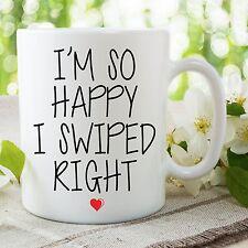 Funny Novelty Mugs I'm So Happy I Swiped Right Humour Cups Ceramic Fun WSDMUG655