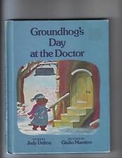 Groundhog's Day at the Doctor---Judy Delton---Giulio Maestro---1981--1stprinting