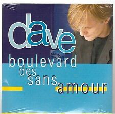 DAVE boulevard des sans amour CD PROMO neuf