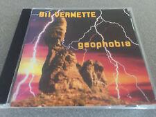 """Bil Vermette """"Geophobia"""" cd MINT"""