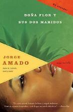Vintage Espanol: Doña Flor y sus Dos Maridos : Historia Moral y de Amor by...