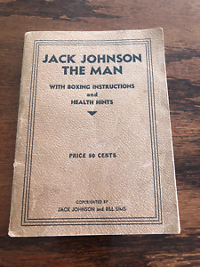 "VERY RARE EARLY JACK JOHNSON  BOXING BOOK  ""JACK JOHNSON the MAN"" 48 Pages"