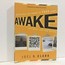 Awake : Discover the Power of Your Story by Joel N. Clark Free Shipping