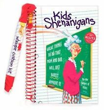 Kids Shenanigans: Great Things to Do That Mom and Dad Will Just Barely Approve o