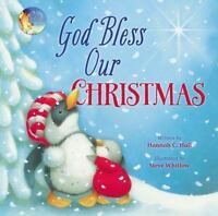 God Bless Our Christmas: By Hannah Hall
