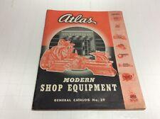 Vtg 1939 Atlas Modern Shop Equipment Catalog No 39 Machine Tool Lathe Shaper