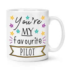 You're My Favourite Pilot Stars 10oz Mug Cup - Funny Best