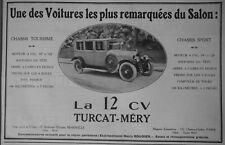 PUBLICITÉ PRESSE 1924 LA 12 CV TURCAT-MÉRY VOITURE LA PLUS REMARQUÉES AU SALON
