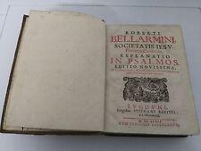 R.BELLARMINI in psalmos editio novissima 1679