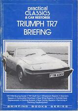 TRIUMPH TR7 Coupe & Cabrio 1975-82 meccanica & carrozzeria RESTAURO Guida