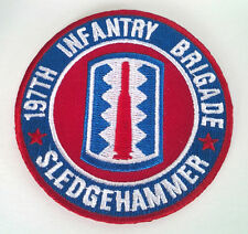197TH INFANTRY BRIGADE SLEDGEHAMMER  Military Veteran US ARMY Patch P5125  E