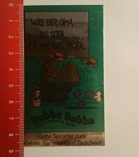 Aufkleber/Sticker: Hubba Bubba was der Oma das Sofa ist mir das Mofa (06081659)